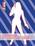 RPG Item: Espionage Genre Toolkit: Corporate Raiders