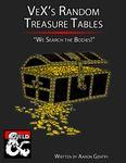 RPG Item: VeX's Random Treasure Tables