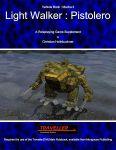 RPG Item: Vehicle Book Mecha 2: Light Walker: Pistolero