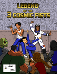 RPG Item: Legend of the 3 Cosmic Fists