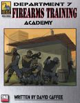 RPG Item: Department 7 Firearms Training Academy