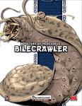 RPG Item: Monsters of NeoExodus: Bilecrawler