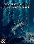 RPG Item: Grazilaxx's Guide to Fey Ancestries
