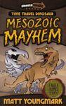 RPG Item: Time Travel Dinosaur: Mesozoic Mayhem