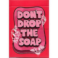 Don't Drop the Soap Cover Artwork