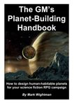 RPG Item: The GM's Planet-Building Handbook
