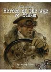RPG Item: Steam Powered: Heroes of the Age of Steam