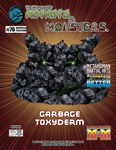 RPG Item: The Manual of Mutants & Monsters #76: Garbage Toxyderm
