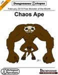 RPG Item: X-0B: February 2015 Free Monster of the Month: Chaos Ape