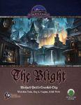 RPG Item: The Blight: Richard Pett's Crooked City (S&W)