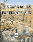 RPG Item: The Corn Dolls & Fortunate Sun: Sandheart Volume 2 (Remastered)