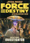 RPG Item: Force and Destiny Specialization Deck: Sentinel Investigator