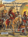 RPG Item: The Armies and Enemies of Dragon Pass
