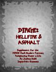 RPG Item: Dirge: Hellfire & Asphalt