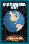 RPG Item: Atlas of Earth-Prime: Mexico