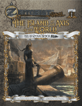 RPG Item: Zeitgeist Part 01: The Island at the Axis of the World (4E)