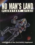 RPG Item: No Man's Land: Planetary Atlas