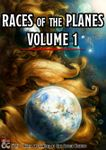 RPG Item: Races of the Planes Volume 1