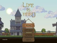 Video Game: Life is Hard