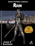 RPG Item: Super Powered Legends: Rook