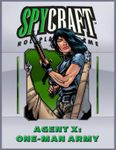 RPG Item: Agent X: One-Man Army