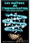RPG Item: Places to Go, People to Be No 09: Les Maîtres de l'Improvisation