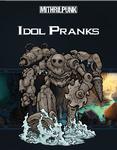 RPG Item: Idol Pranks