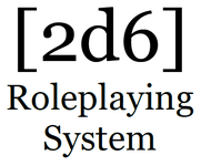 RPG: 2d6 Roleplaying System