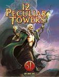 RPG Item: 12 Peculiar Towers
