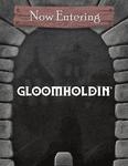 Gloomholdin'