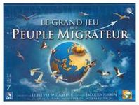 Board Game: Le Grand Jeu du Peuple Migrateur
