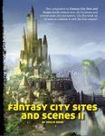 RPG Item: Fantasy City Sites and Scenes II