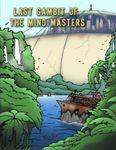 RPG Item: Last Gambit of The Mind Masters