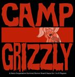 Board Game: Camp Grizzly