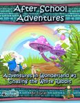 RPG Item: Adventures in Wonderland #1: Chasing the White Rabbit (5E)