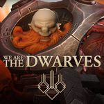 Video Game: We Are The Dwarves