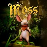 Video Game: Moss