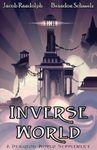 RPG Item: Inverse World: A Dungeon World Sourcebook