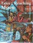 Issue: Tales of the Reaching Moon (Issue 17)