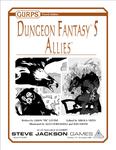 RPG Item: GURPS Dungeon Fantasy 05: Allies