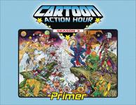 RPG Item: Cartoon Action Hour Season 3 Primer