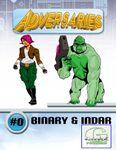 RPG Item: Adversaries #0: Binary & Indar (G-Core)