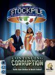 Board Game: Stockpile: Continuing Corruption