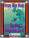 RPG Item: Heroes Wear Masks Adventure #11: The Most Dangerous Game
