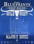 RPG Item: 0one's Blueprints: Deep Blues: Wild West - Major's House