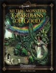 RPG Item: Mythic Monsters 20: Guardians of Good