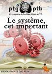 RPG Item: Places to Go, People to Be No 14: Le Système, cet Important