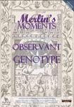 RPG Item: Merlin's Moments: Observant Genotype
