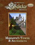 RPG Item: Shaintar Guidebook: Mindoth's Tower & Archanaya