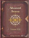 RPG Item: Advanced Arcana Volume VIII